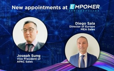 Empower Semiconductor Appoints Two Industry Veterans to Lead Business Strategies in Asia and Europe.